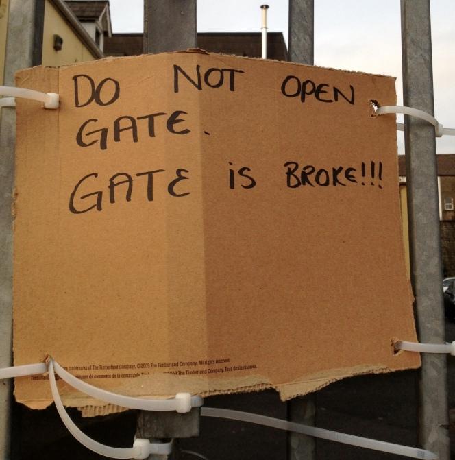 Gate is broke